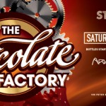 Chocolate Factory @ The Aria Complex Saturday November 30