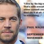 11 Inspirational Quotes Paul Walker Left Us With [RIP]