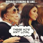 40 Funniest Donald Sterling Response Memes & Graphics [Gallery]