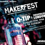 Absolut MakerFest: Q-Tip & Theophilus London FREE @ 99 Sudbury August 9