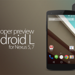 How To Get Android L Developer Preview On Your Nexus 5 (Windows)